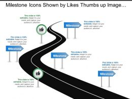 Milestone Icons Shown By Likes Thumbs Up Image And Arrow Signs On Road