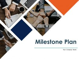 Milestone Plan Powerpoint Presentation Slides