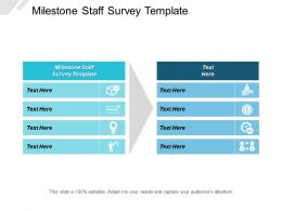 Milestone Staff Survey Template Ppt Powerpoint Presentation Layouts Design Ideas Cpb