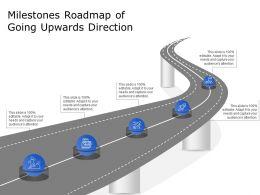 Milestones Roadmap Of Going Upwards Direction