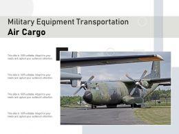 Military Equipment Transportation Air Cargo