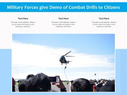 Military Forces Give Demo Of Combat Drills To Citizens