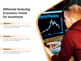 Millennial Analyzing Economics Trends For Investment