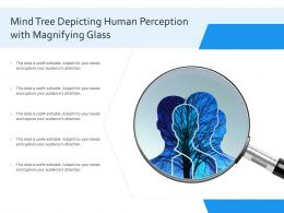 Mind Tree Depicting Human Perception With Magnifying Glass