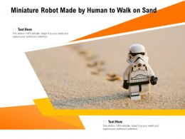 Miniature Robot Made By Human To Walk On Sand