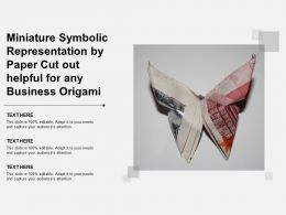 Miniature Symbolic Representation By Paper Cut Out Helpful For Any Business Origami
