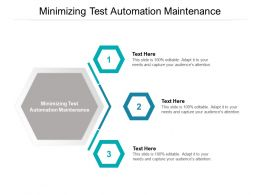 Minimizing Test Automation Maintenance Ppt Powerpoint Presentation Infographic Template Cpb
