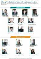 Mining Firm Dedicated Team With Key People Involved Presentation Report Infographic PPT PDF Document