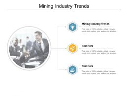 Mining Industry Trends Ppt Powerpoint Presentation Outline Microsoft Cpb