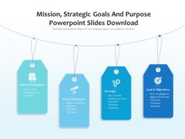 Mission Strategic Goals And Purpose Powerpoint Slides Download Infographic Template