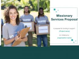 Missionary Services Proposal Powerpoint Presentation Slides