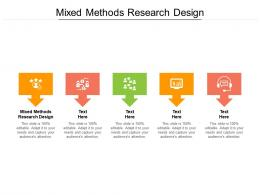 Mixed Methods Research Design Ppt Powerpoint Presentation Infographics Infographics Cpb