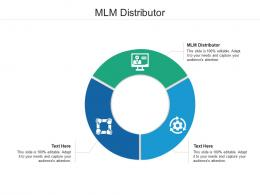 MLM Distributor Ppt Powerpoint Presentation Model Guide Cpb