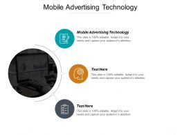Mobile Advertising Technology Ppt Powerpoint Presentation Ideas Slide Cpb