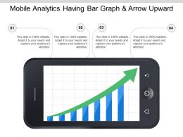 Mobile Analytics Having Bar Graph And Arrow Upward