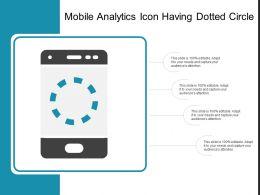 Mobile Analytics Icon Having Dotted Circle