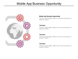 Mobile App Business Opportunity Ppt Powerpoint Presentation Layout Cpb