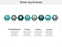 Mobile App Business Ppt Powerpoint Presentation Icon Templates Cpb
