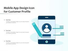 Mobile App Design Icon For Customer Profile