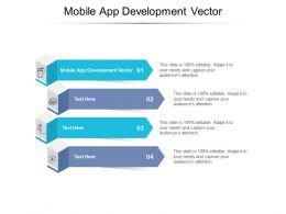 Mobile App Development Vector Ppt Powerpoint Presentation Infographics Format Cpb