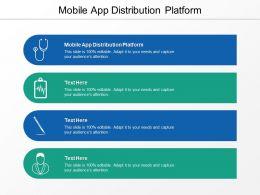 Mobile App Distribution Platform Ppt Powerpoint Presentation Inspiration Slide Portrait Cpb