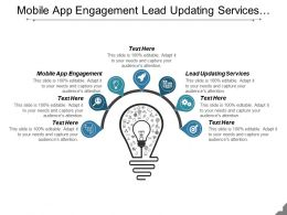 Mobile App Engagement Lead Updating Services Consulting Services Cpb