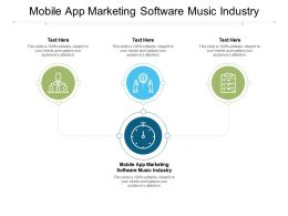 Mobile App Marketing Software Music Industry Ppt Powerpoint Presentation Outline Design Templates Cpb