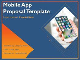 Mobile App Proposal Template Powerpoint Presentation Slides