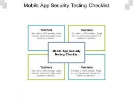 Mobile App Security Testing Checklist Ppt Powerpoint Presentation Infographics Example File Cpb