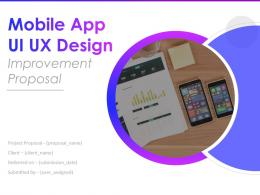 Mobile App UI UX Design Improvement Proposal Powerpoint Presentation Slides
