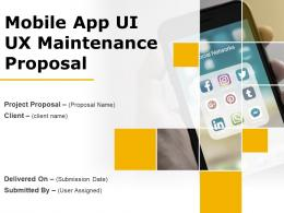 Mobile App UI UX Maintenance Proposal Powerpoint Presentation Slides