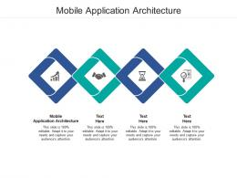 Mobile Application Architecture Ppt Powerpoint Presentation Infographic Template Professional Cpb