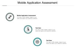 Mobile Application Assessment Ppt Powerpoint Presentation Ideas Information Cpb