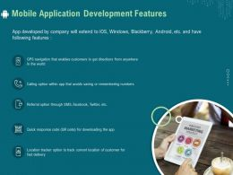 Mobile Application Development Features Ppt File Slides