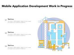 Mobile Application Development Work In Progress