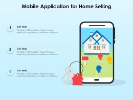 Mobile Application For Home Selling