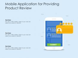 Mobile Application For Providing Product Review