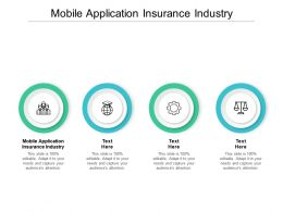 Mobile Application Insurance Industry Ppt Powerpoint Presentation Icon Example Cpb