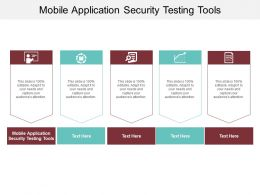 Mobile Application Security Testing Tools Ppt Powerpoint Presentation Infographics Show Cpb