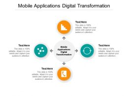 Mobile Applications Digital Transformation Ppt Powerpoint Presentation Show Cpb