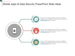 Mobile Apps And Data Security Powerpoint Slide Ideas