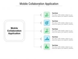 Mobile Collaboration Application Ppt Powerpoint Presentation Inspiration Smartart Cpb