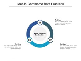 Mobile Commerce Best Practices Ppt Powerpoint Presentation Icon Infographics Cpb