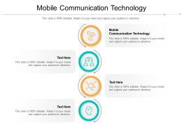 Mobile Communication Technology Ppt Powerpoint Presentation Icon Summary Cpb