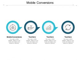 Mobile Conversions Ppt Powerpoint Presentation Infographic Template Graphics Download Cpb