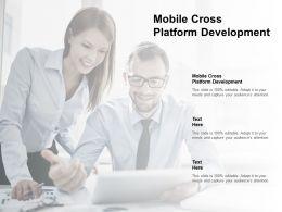 Mobile Cross Platform Development Ppt Powerpoint Presentation Summary Cpb