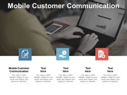 Mobile Customer Communication Ppt Powerpoint Presentation Gallery Rules Cpb