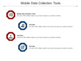 Mobile Data Collection Tools Ppt Powerpoint Presentation Show Icons Cpb