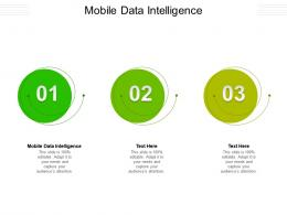 Mobile Data Intelligence Ppt Powerpoint Presentation Infographics Layout Cpb