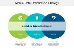 Mobile Data Optimization Strategy Ppt Powerpoint Presentation Topics Cpb